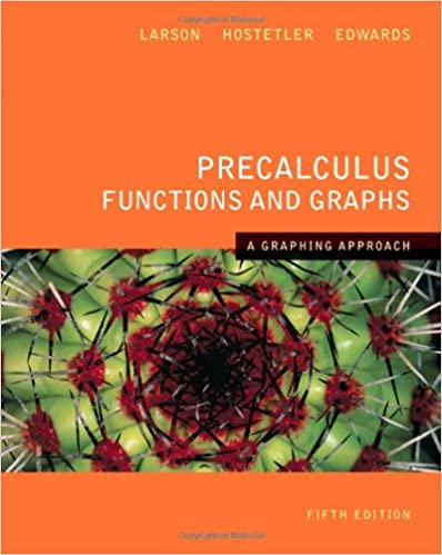 Precalculus Functions And Graphs A Graphing Approach 5th