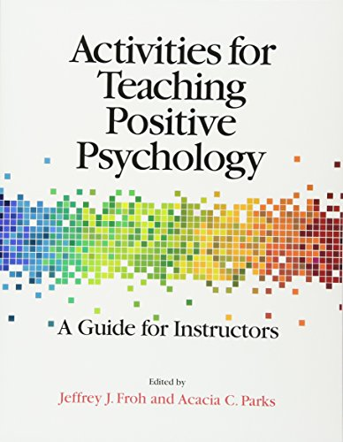 Activities for Teaching Positive Psychology: A Guide for Instructors [Jeffrey J. Froh] (Tapa Blanda)