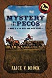 Mystery on the Pecos (Will & Buck) (Volume 2)