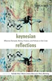 img - for Keynesian Reflections: Effective Demand, Money, Finance, and Policies in the Crisis by Toshiaki Hirai (2013-05-23) book / textbook / text book