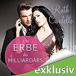 Das Erbe des Milliardärs (Das Dienstmädchen des Milliardärs 2) | Ruth Cardello