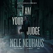 I Am Your Judge: Bodenstein & Kirchhoff, Book 4   Nele Neuhaus