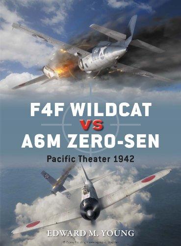 F4f Wildcat Fighter - F4F Wildcat vs A6M Zero-sen: Pacific Theater 1942 (Duel Book 54)