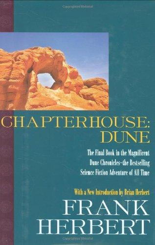 Chapterhouse: Dune (The Dune Chronicles) ebook