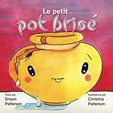 Le petit pot brisé (French Edition)