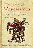 The Legacy of Mesoamerica 9780130492920