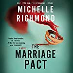 The Marriage Pact: A Novel | Michelle Richmond