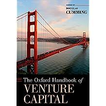 The Oxford Handbook of Venture Capital (Oxford Handbooks)