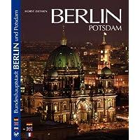 Die neue historische Hauptstadt Berlin und Potsdam im Farbbild