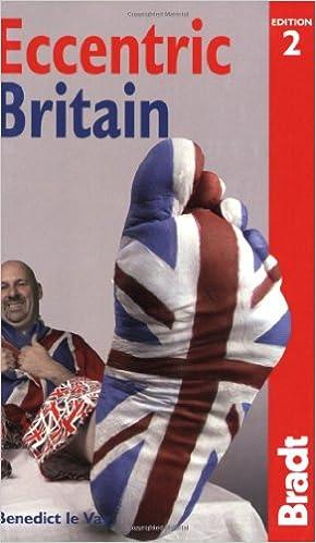 Eccentric Britain (Bradt Travel Guides (Eccentric Guides))