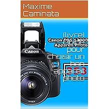 (livre) Guide pour choisir un bon appareil photo (French Edition)