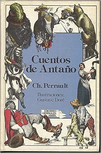 Cuentos de antaño: Amazon.es: Perrault, Charles: Libros