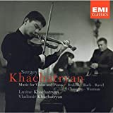 Music for Violin and Piano: Brahms, Bach, Ravel, Chausson & Waxman ~ Khachatryan