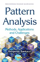 Pattern Analysis: Methods, Applications and Challenges Front Cover