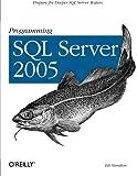Programming SQL Server 2005, Hamilton, Bill, 0596004796