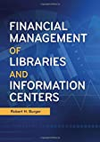 img - for Financial Management of Libraries and Information Centers book / textbook / text book