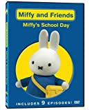 Miffy and Friends: Miffy's School Day by Peace Arch Trinity