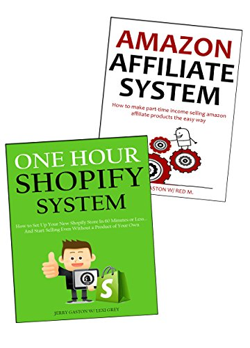 PHYSICAL PRODUCT SUCCESS - 2016 (2 in 1 bundle): Shopify Training & Amazon Affiliate (Associates Program) (Dropship Programs)