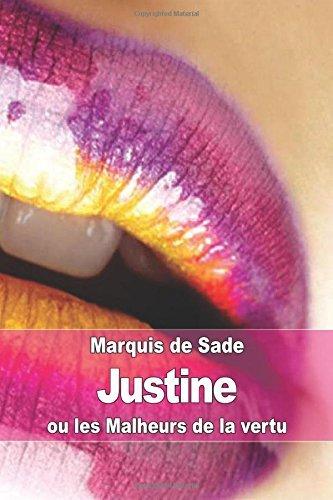Justine: ou les Malheurs de la vertu by Marquis de Sade (2015-03-26)