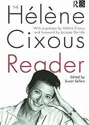 The Hélène Cixous Reader