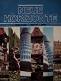 Neue Horizonte : A First Course in German Language and Culture, Dollenmayer, David B. and Hansen, Thomas S., 0669045349
