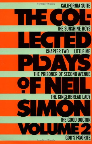 The Collected Plays Of Neil Simon  Volume 2