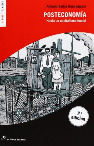 Descargar Libro Posteconomía - 2ª Edición Antonio Baños Boncompain