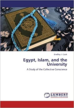 Book Egypt, Islam, and the University: A Study of the Collective Conscience