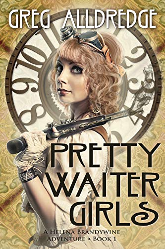 Pretty Waiter Girls: A Helena Brandywine Adventure