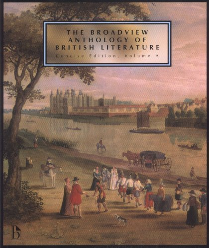 Broadview Anthology of British Literature Concise Volume A Concise Edition published by Broadview Press (2007)