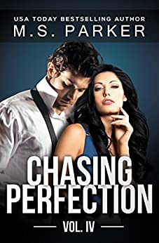Chasing Perfection Vol. 4 by [Parker, M. S.]