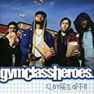 Clothes Off Pt 2 by Gym Class Heros