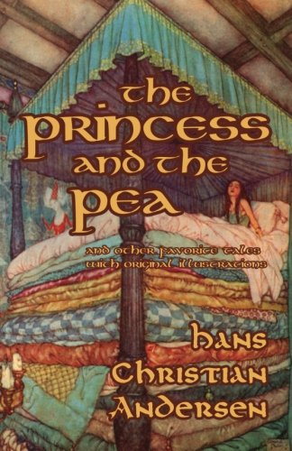 The Princess and the Pea and Other Favorite Tales (With Original (Original Disney Princesses)