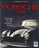 Porsche 356: Driving in Its Purest Form