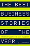 The Best Business Stories of the Year, , 0375725016