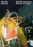 Sun Ra Arkestra Live In Europe: Montreux and Lugano: Volume Three