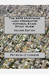 The SAFE Mortgage Loan Originator National Exam Study Guide: Second Edition Paperback