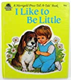 I Like to Be Little, Ann Matthews, 0307177033