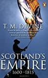 Scotland's Empire 1600-1815