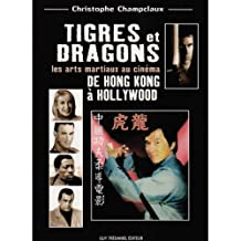TIGRES ET DRAGONS DE HONG KONG