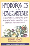 img - for Hydroponics for Home Gardener: Completely Revised and Updated (Gardening) by Stewart Kenyon (2002-04-10) book / textbook / text book