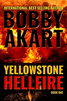 Yellowstone Hellfire Post Apocalyptic Survival Thriller ebook product image