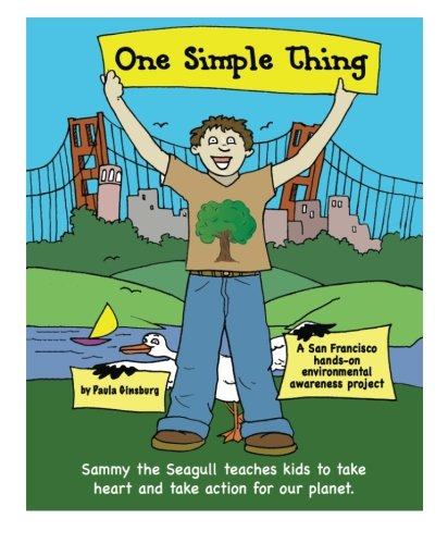 One Simple Thing: Sammy the Seagull teaches kids to take heart and take action for our planet, (Black and white coloring