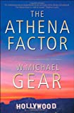 The Athena Factor, W. Michael Gear, 0765311666