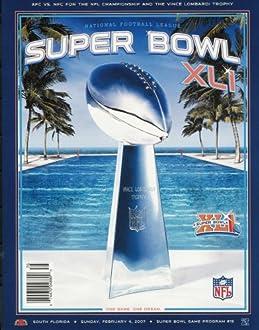 NFL Super Bowl XLI Official Program (Super Bowl XLI Official Program, 41) (Paperback)