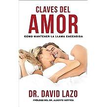 Claves del Amor: Cmo Mantener La Llama Encendida (English and Spanish Edition)