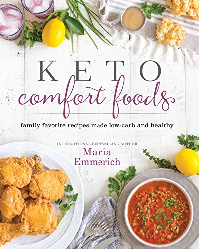 Keto Comfort Foods by [Emmerich, Maria] best keto cookbooks