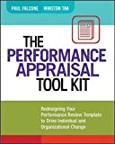 img - for The Performance Appraisal Tool Kit: Redesigning Your Performance Review Template to Drive Individual and Organizational Change by Paul Falcone (2013-05-15) book / textbook / text book