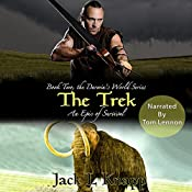 The Trek: The Darwin's World Series, Book 2 | Jack L Knapp