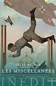 Les miscellanées par Giles Milton